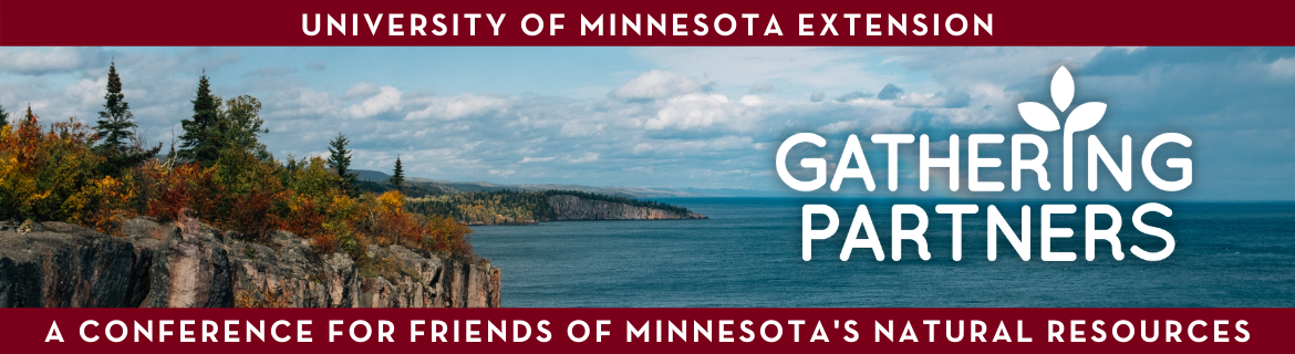 Gathering Partners: A conference for friends of Minnesota's natural resources